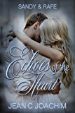Sandy & Rafe: Second Place Heart (Echoes of the Heart Book 2)