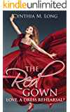 The Red Gown: Love, A Dress Rehearsal?