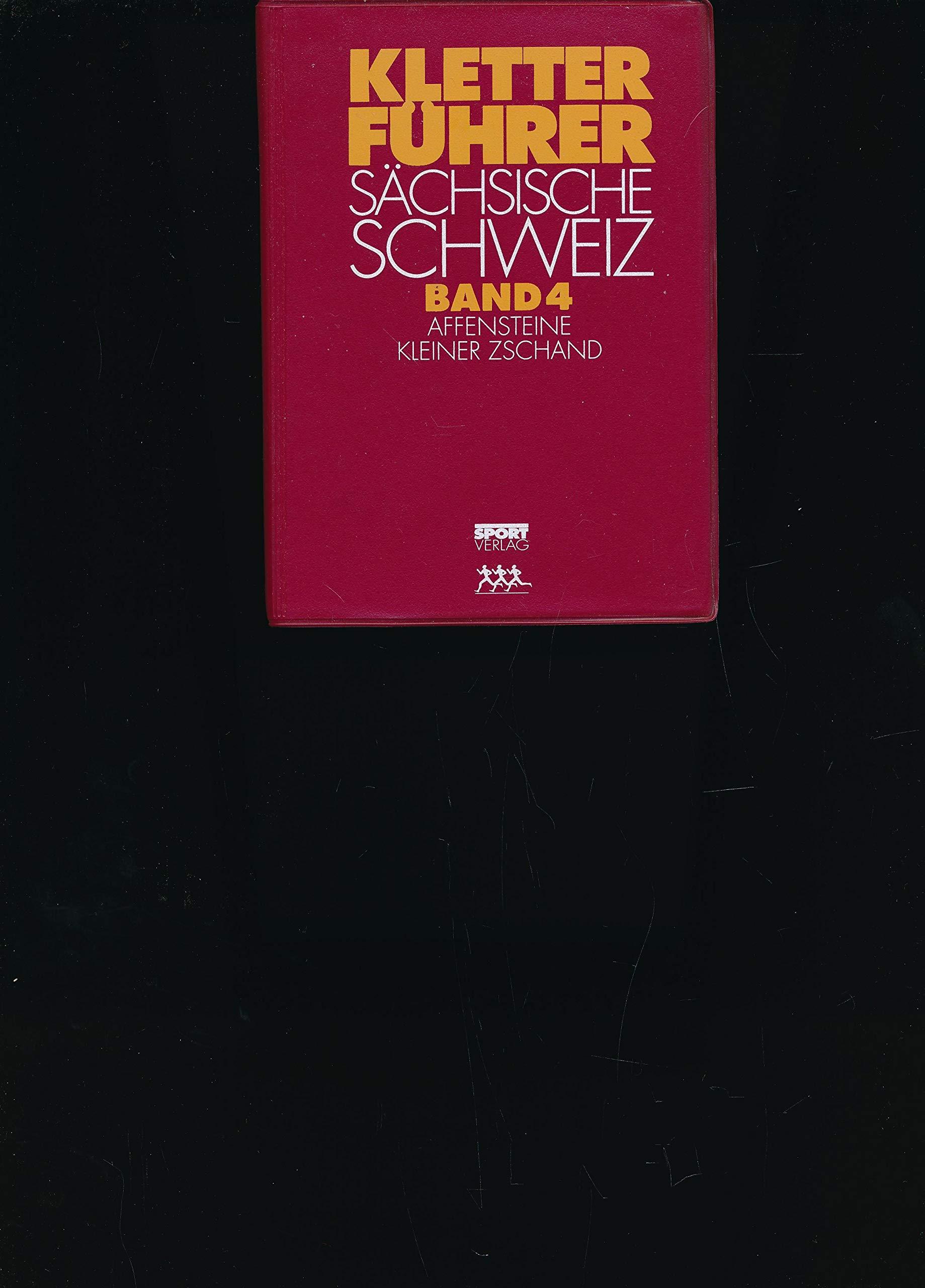 Kletterführer Sächsische Schweiz in 6 Bdn. Bd.4 Affensteine Kleiner Zschand