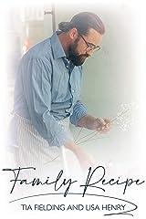 Family Recipe Kindle Edition