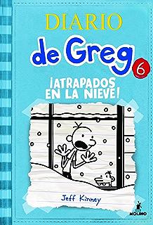 Diario de greg 6.!Atrapados en la nieve! (Spanish Edition)