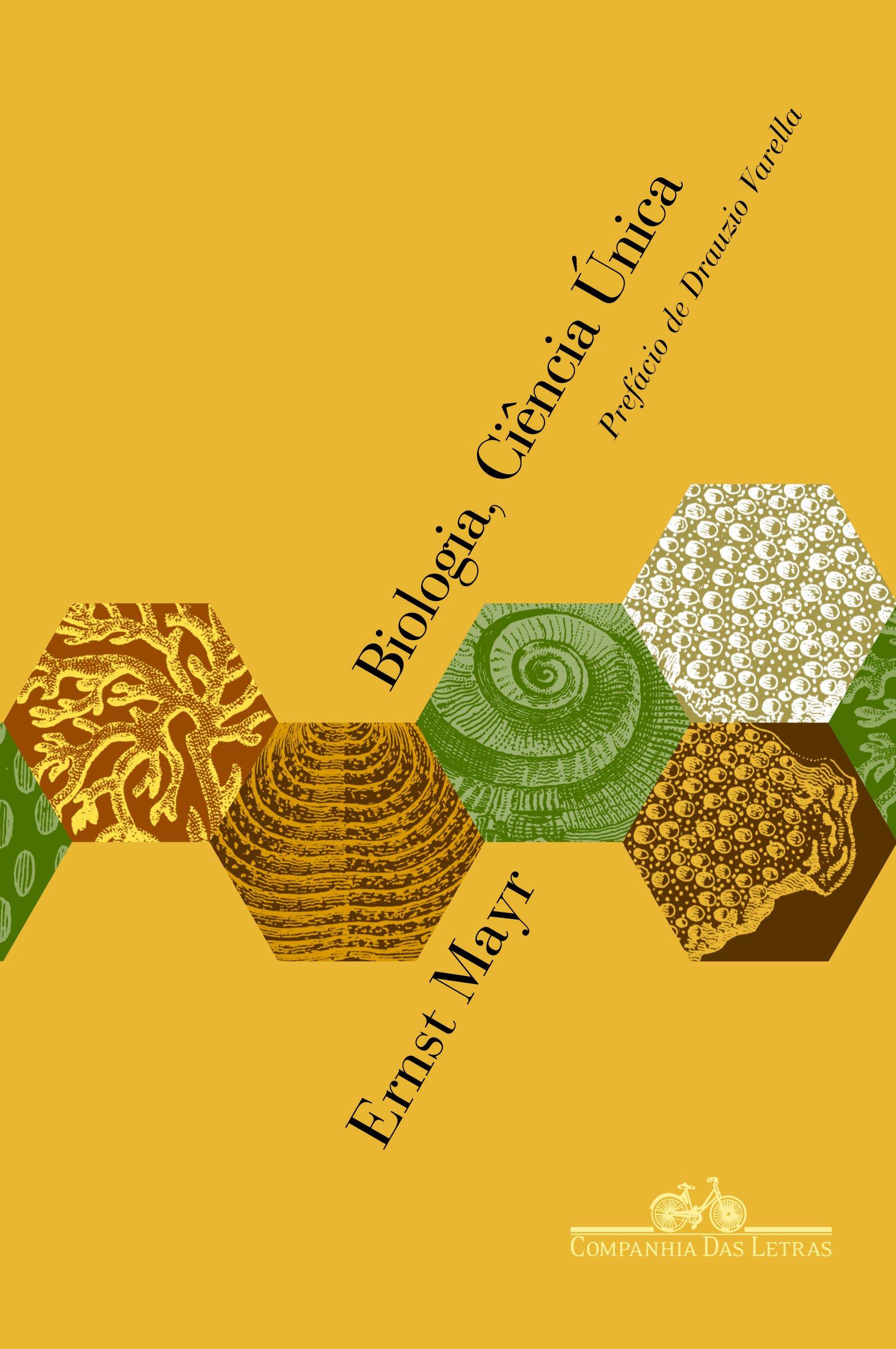 Biologia, Ciência Única: Reflexões Sobre a Autonomia de uma Disciplina Científica - Ernst Mayr