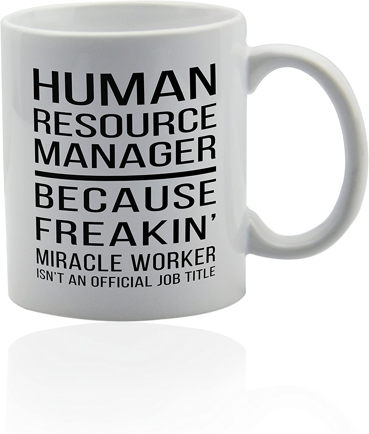 Human resources manager HR mug for coffee or tea 11 oz. Funny gag joke gift cup. Thank you appreciation gifts.