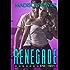 RENEGADE: An Asphalt Cowboys Novel
