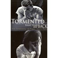 Tormented - Eight Years and Back