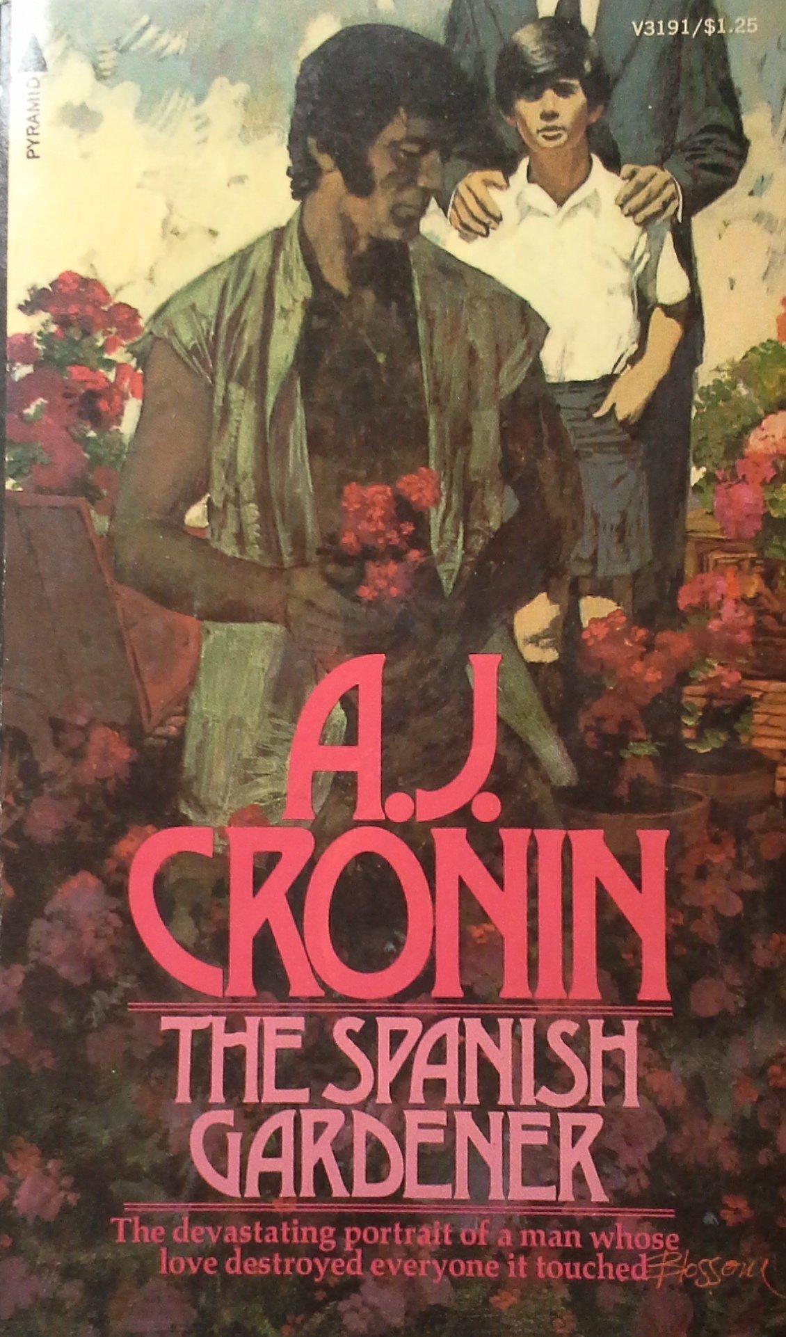 The Spanish Gardener: A.J. Cronin: 9780515031911: Amazon.com: Books