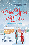 Once Upon a Winter:  All Four Parts in One - Plus an Exclusive Extra Short Story... (English Edition)