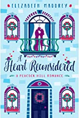 A Heart Reconsidered (Peacock Hill Romance Book 6) Kindle Edition