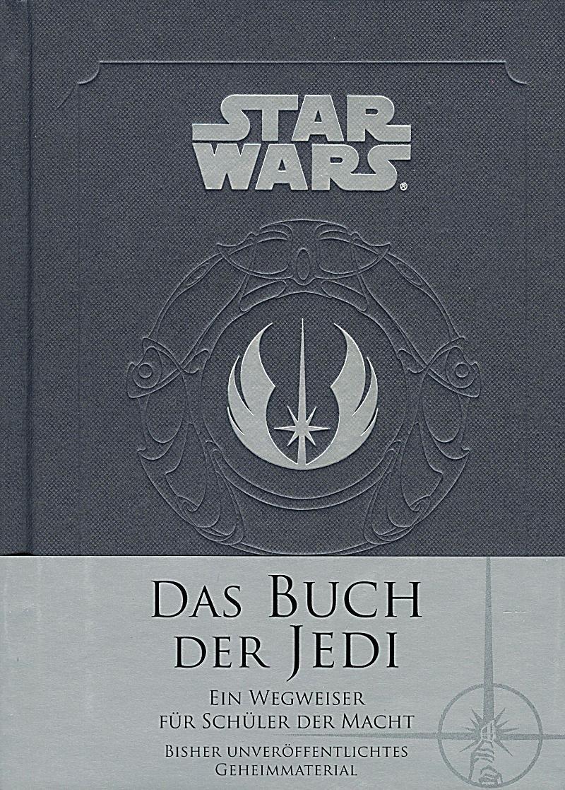Star Wars: Das Buch der Jedi: Ein Wegweiser für Schüler der Macht Gebundenes Buch – 22. Januar 2018 Daniel Wallace Marc Winter Panini 3833235721