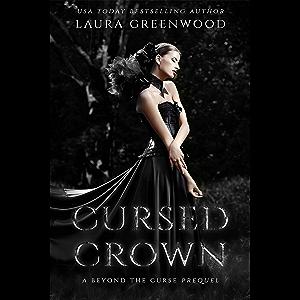Cursed Crown : A Beyond The Curse Prequel