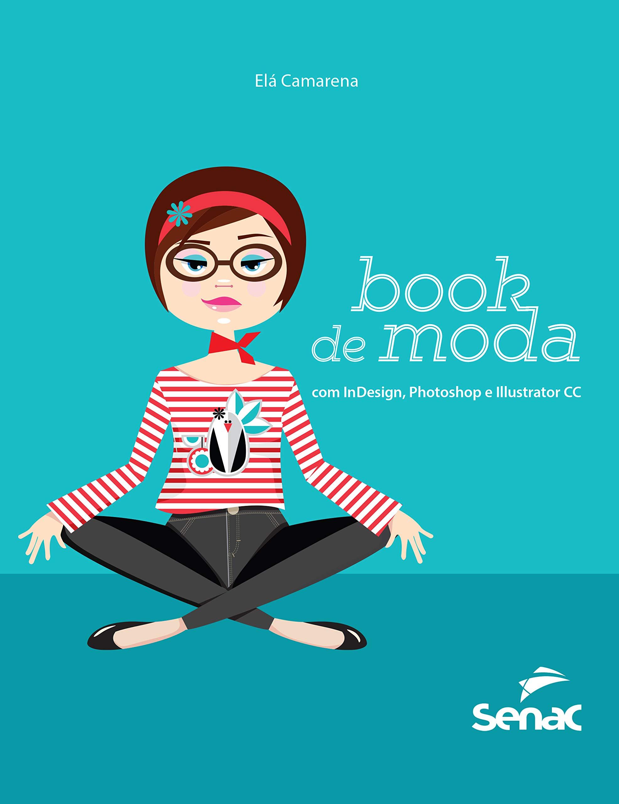 Book de Moda com InDesign, Photoshop e Illustrator CC (Em ...