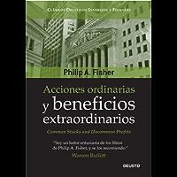 Acciones ordinarias y beneficios extraordinarios: o los inversores conservadores duermen bien (Spanish Edition)