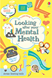 Looking After Your Mental Health (English Edition)