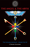 The Angel & The Abyss: The Inward Journey, Books II & III