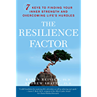 The Resilience Factor: 7 Keys to  Finding Your Inner Strength and Overcoming Life's Hurdles (English Edition)
