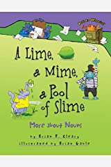A Lime, a Mime, a Pool of Slime: More about Nouns (Words Are CATegorical ®) Kindle Edition