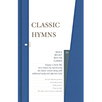Classic Hymns (Read and Reflect with the Classics)