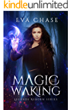 Magic Waking (Legends Reborn Book 1)