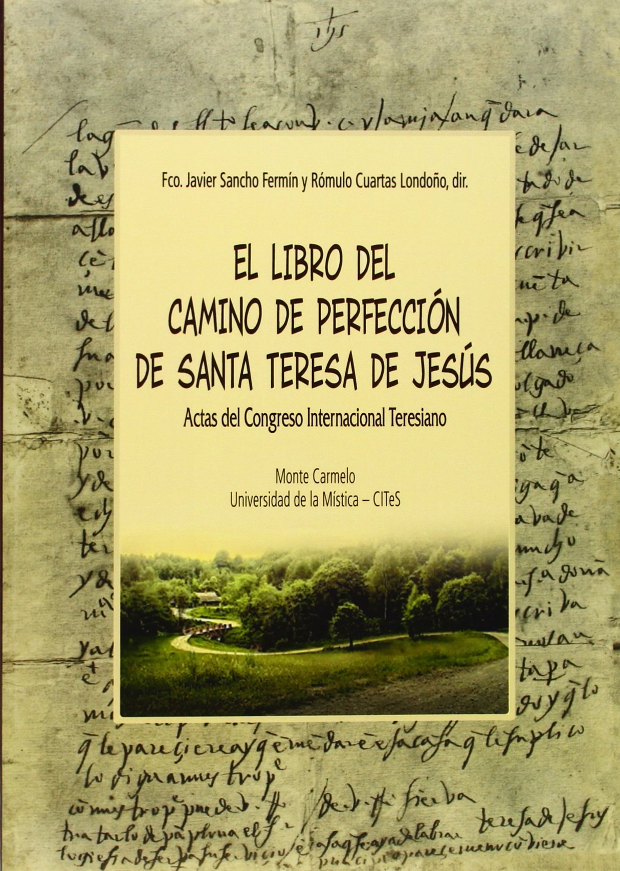 Camino de Perfección de Santa Teresa de Jesús: Fco. Javier;Cuartas ...