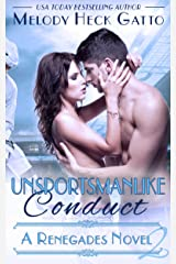 Unsportsmanlike Conduct: Renegades 2 (The Renegades Series) Kindle Edition