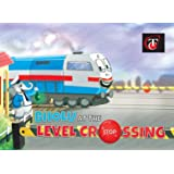 Bholu at The Level Crossing(English) (Railway Adventures for Young Readers Book 1)