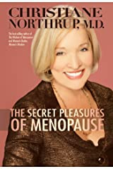 The Secret Pleasures of Menopause Kindle Edition