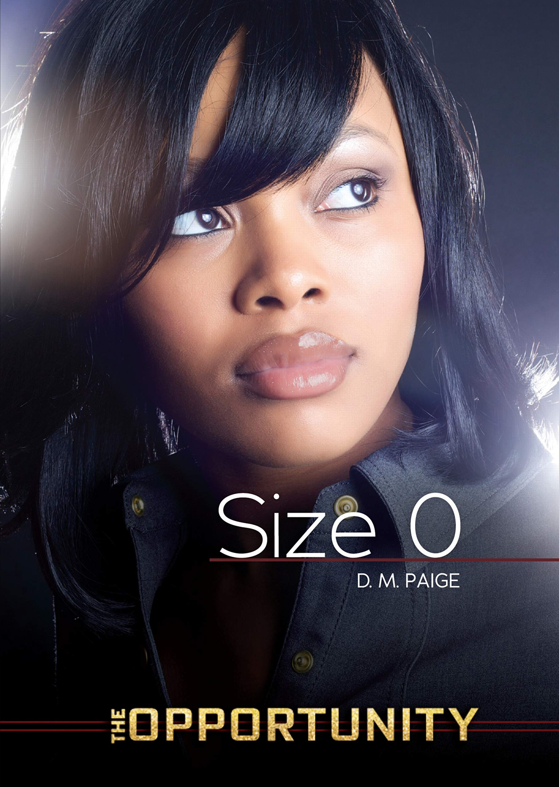 Size 0 (The Opportunity) ebook