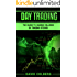 Day Trading: The Guide to Making Millions by Trading Stocks