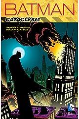 Batman: Cataclysm (New Edition) (Batman (1940-2011)) Kindle Edition