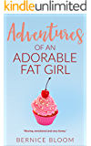Adventures of an Adorable Fat Girl: A gorgeous, big, new comedy heroine