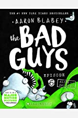 Bad Guys Episode 6: Alien vs Bad Guys Paperback