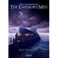 The Emperor's Men 2: Betrayal