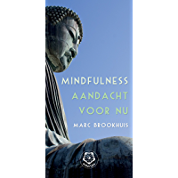 Mindfulness: Aandacht voor nu