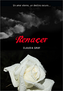 Renacer (Medianoche 4) (Spanish Edition)
