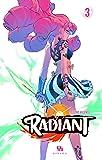 Radiant, Tome 3 :