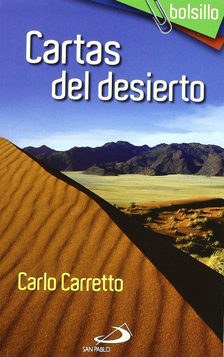 Cartas del desierto: Carlo Carretto: 9788428536172: Amazon ...