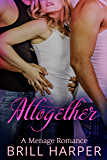 Altogether: An MMF Menage Romance