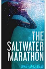 The Saltwater Marathon Kindle Edition