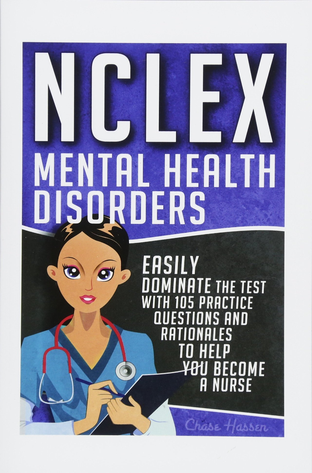 NCLEX Disorders Dominate Questions Rationales
