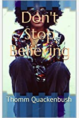 Don't Stop Believing Kindle Edition
