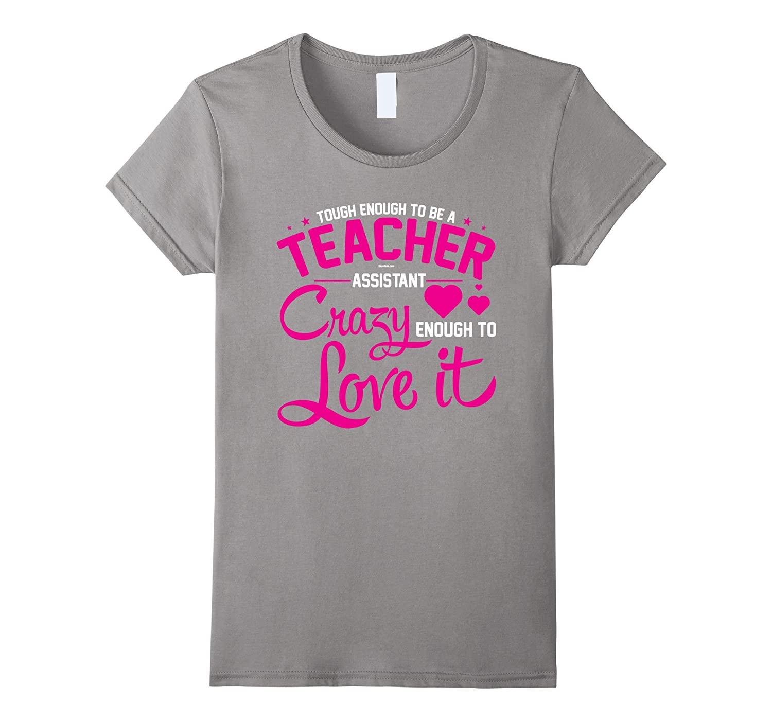 Womens Cute Teacher Assistant T Shirt Gift With Funny Quote Anz