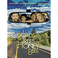 Roads, Trees, and Honey Bees