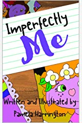 Imperfectly Me Kindle Edition