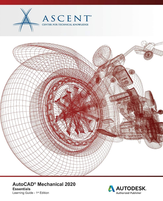 AutoCAD Mechanical 2020: Essentials: Autodesk Authorized Publisher: Amazon.es: Ascent - Center for Technical Knowledge: Libros en idiomas extranjeros
