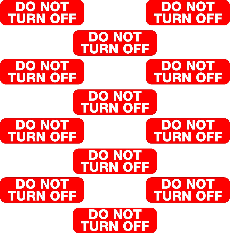 12x Do Not Turn Off Switch Socket Plug Vinyl Printed Sticker Label Home Shop Business Vinyl Sticker