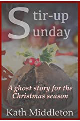 Stir-up Sunday Kindle Edition