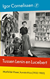 Tussen Lenin en Lucebert