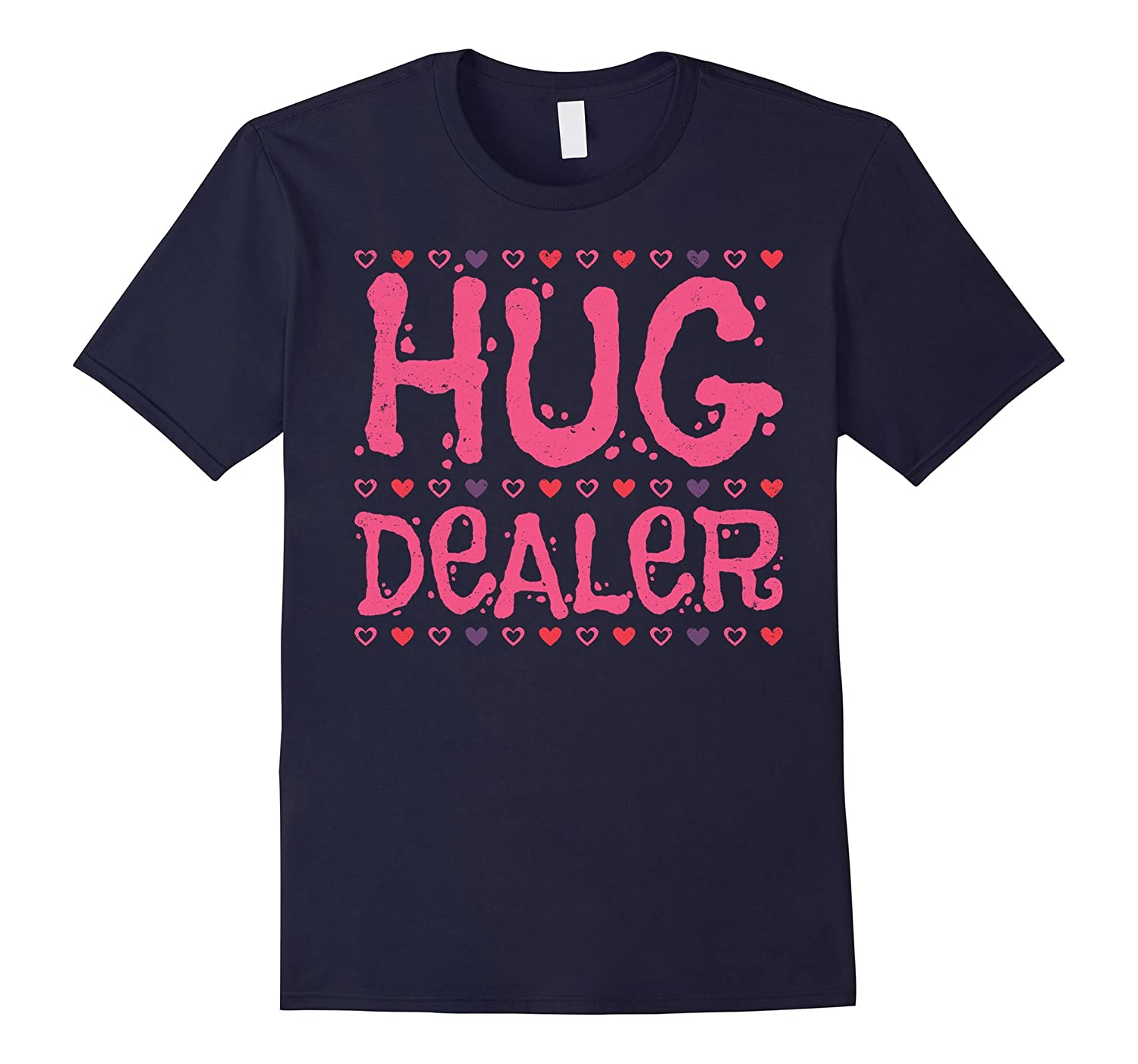 Hug Dealer - Funny Sayings Parody T-shirt-Vaci