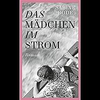 Das Mädchen im Strom: Roman (German Edition) book cover