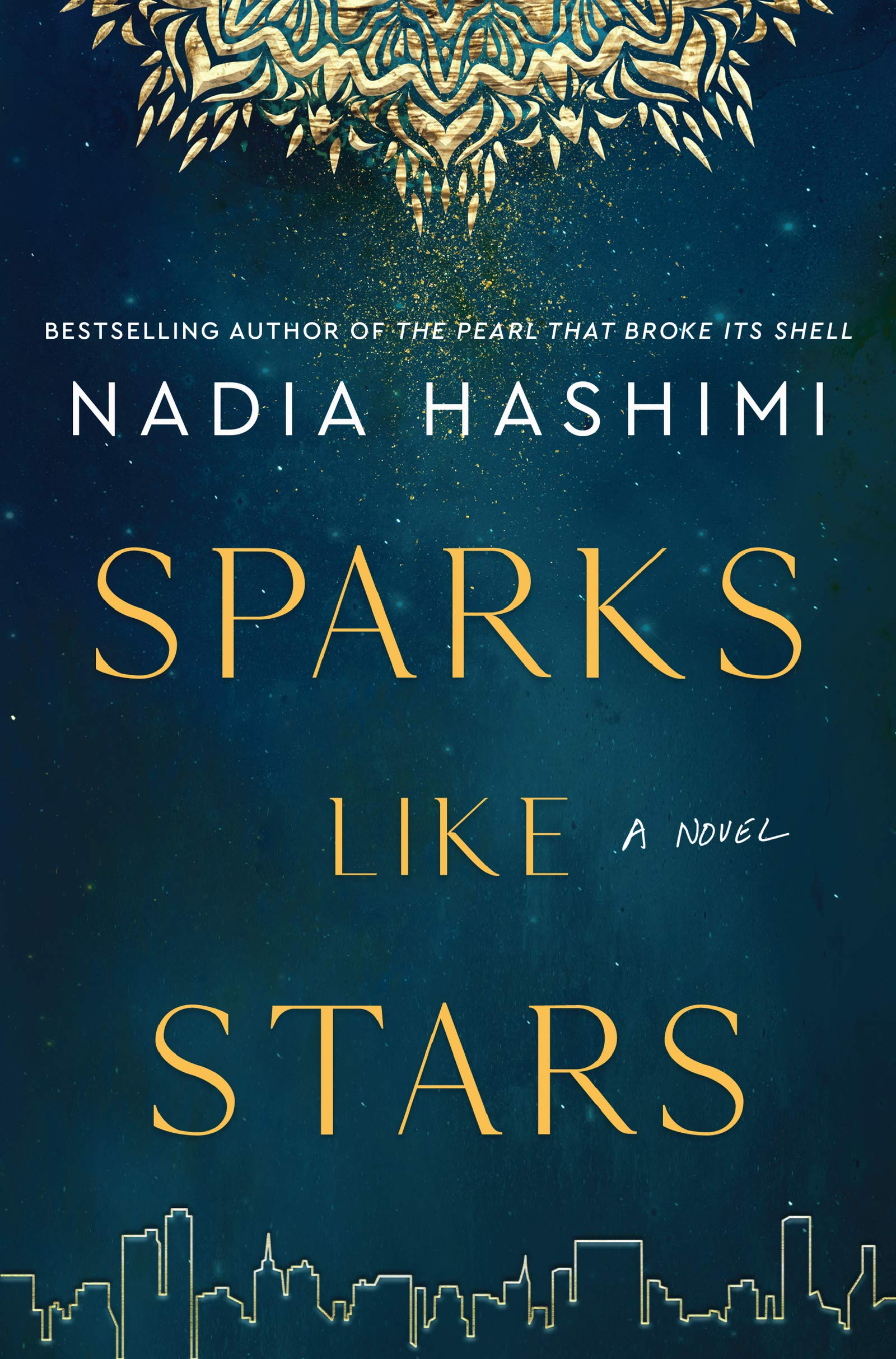 Sparks Like Stars: A Novel: Hashimi, Nadia: 9780063008281: Amazon.com: Books